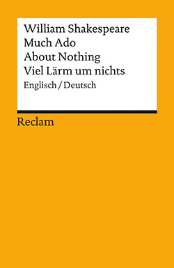 Shakespeare, William: Much Ado About Nothing / Viel Lärm um nichts