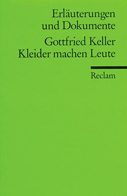 Selbmann Rolf Erlauterungen Und Dokumente Zu Gottfried Keller