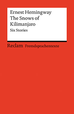 Hemingway, Ernest: The Snows of Kilimanjaro