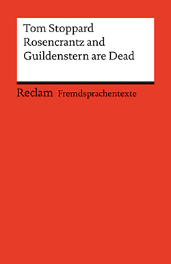Stoppard, Tom: Rosencrantz and Guildenstern are Dead
