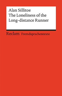 Sillitoe, Alan: The Loneliness of the Long-distance Runner