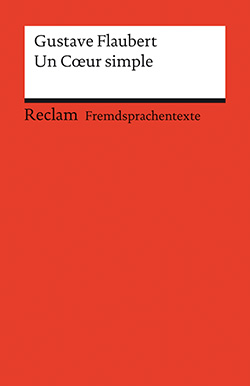 Flaubert, Gustave: Un Coeur simple