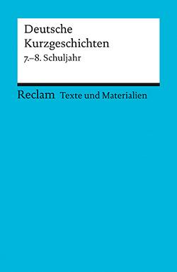 Texte und Materialien für den Unterricht. Deutsche