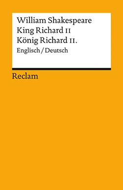 Shakespeare, William: King Richard II / König Richard II.