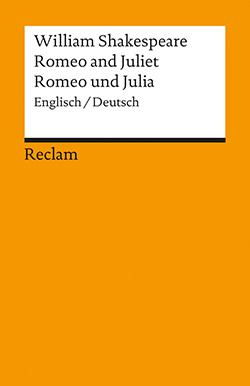 Shakespeare, William: Romeo and Juliet / Romeo und Julia