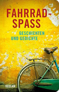 Fahrradspaß Reclam Verlag
