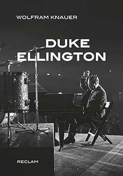Knauer, Wolfram: Duke Ellington