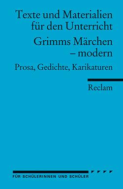 Grimms Märchen – modern