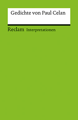 : Interpretationen. Gedichte von Paul Celan