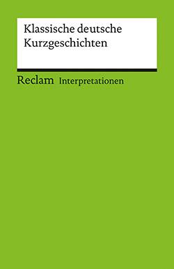 Interpretationen klassische deutsche kurzgeschichten for Klassische deutsche mobel
