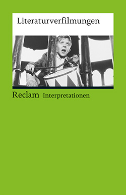 : Interpretationen. Literaturverfilmungen
