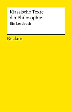 : Klassische Texte der Philosophie