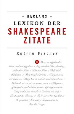 Fischer Katrin Reclams Lexikon Der Shakespeare Zitate