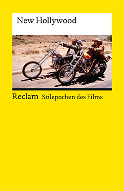 : Stilepochen des Films: New Hollywood
