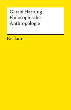 Hartung, Gerald: Philosophische Anthropologie
