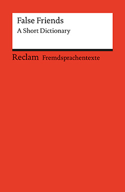 Dretzke, Burkhard; Nester, Margaret: False Friends