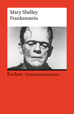 Shelley, Mary: Frankenstein, or The Modern Prometheus