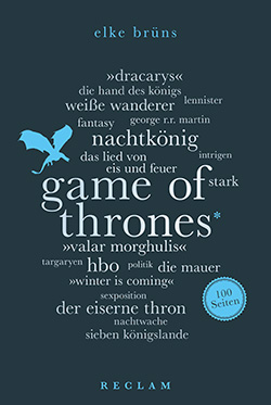 Brüns, Elke: Game of Thrones. 100 Seiten
