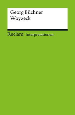 Elm, Theo: Interpretation. Georg Büchner: Woyzeck (PDF)