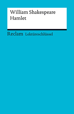 Williams, Andrew: Lektüreschlüssel. William Shakespeare: Hamlet (PDF)