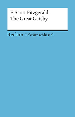 Williams, Andrew: Lektüreschlüssel. F. Scott Fitzgerald: The Great Gatsby (EPUB)