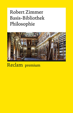Zimmer, Robert: Basis-Bibliothek Philosophie (EPUB)