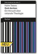 Reclam Verlag: Holm Tetens: Gott denken