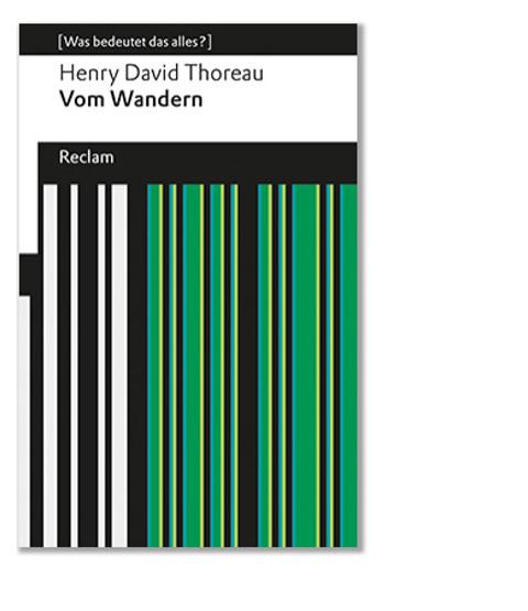 Thoreau: Vom Wandern