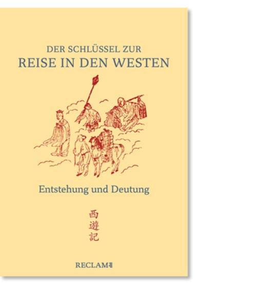 Der Schlüssel zur »Reise in den Westen«