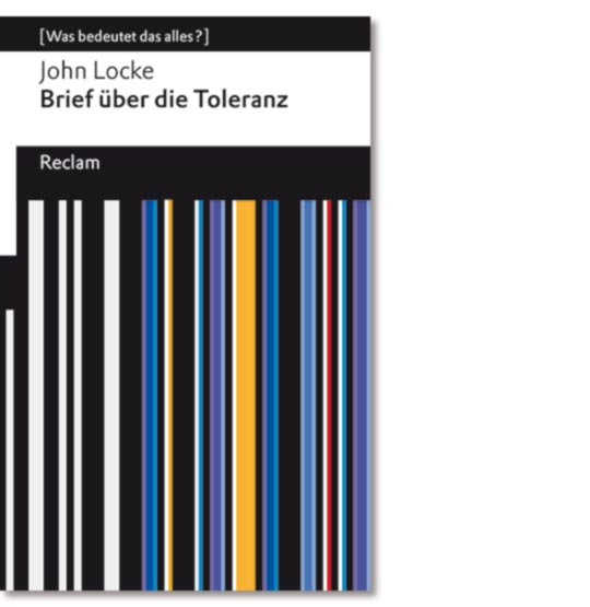 Locke, John: Brief über die Toleranz