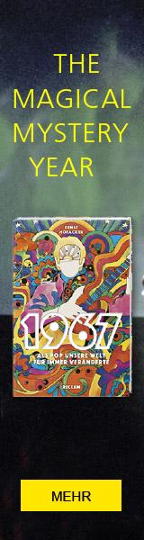1967. Als Pop unsere Welt für immer veränderte