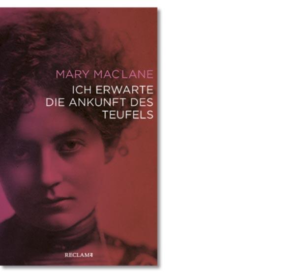 MacLane, Mary: Ich erwarte die Ankunft des Teufels