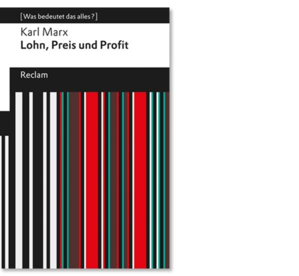 Marx, Karl: Lohn, Preis und Profit