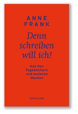 Cover Anne Frank: Denn schreiben will ich!