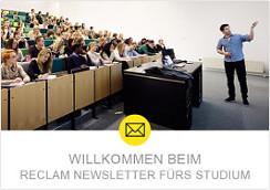 Willkommen beim Reclam Newsletter Studium